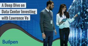 A Deep Dive on Data Center Investing with Lawrence Vo
