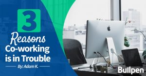 3 reasons co-working is in trouble